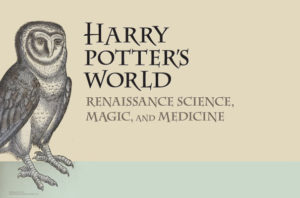 Harry Potter's World: Renaissance Science, Magic & Medicine @ Smyrna Public Library  | Smyrna | Georgia | United States