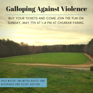 'Galloping Against Violence' to Support Domestic Violence Victims @ Chukkar Farms Polo Club  | Alpharetta | Georgia | United States