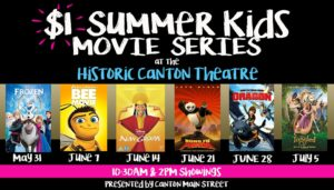 $1 Summer Kids Movie Series @ Canton Theater | Canton | Georgia | United States