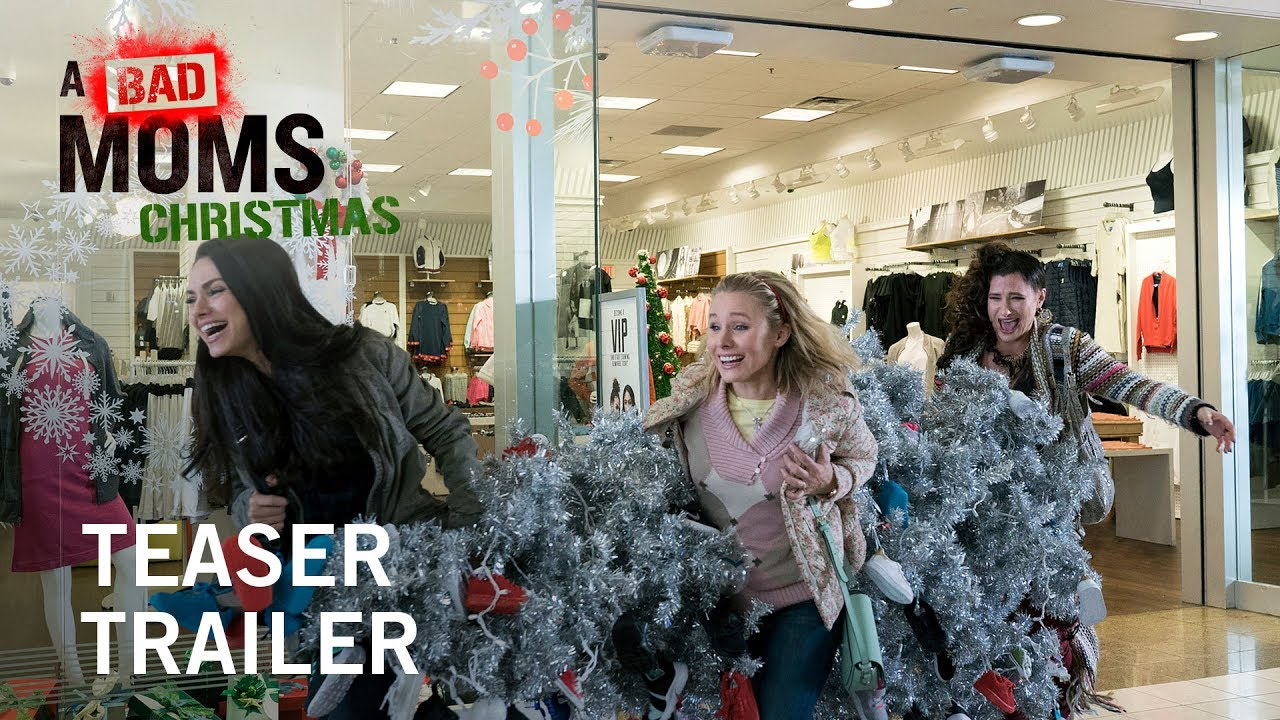 Watch Bad Moms Christmas.Bad Moms Christmas Trailer Released Scoopotp