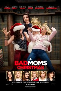"""A Bad Moms Christmas"" Tickets and Trailer"