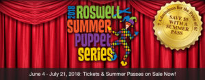 2018 Roswell Summer Puppet Series @ Roswell Cultural Arts  | Roswell | Georgia | United States