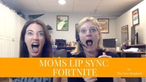 Moms Lip Sync Fortnite