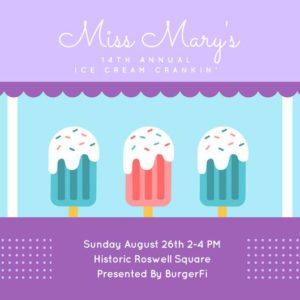 Miss Mary's 14th Annual Ice Cream Crankin' @ Historic Roswell Square