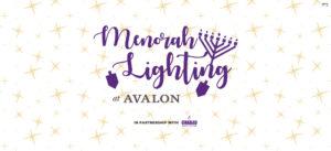 Menorah Lighting @ Avalon | Alpharetta | Georgia | United States