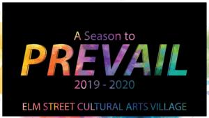 Elm Street 2019-2020 Season Reveal @ Elm Street Cultural Arts Village