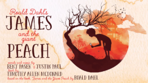 James and the Giant Peach- Sensory Friendly @ Elm Street Cultural Arts Village