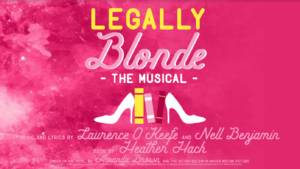 Legally Blonde @ Elm Street Cultural Village Arts