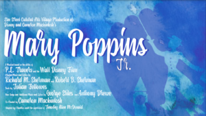 Mary Poppins Jr. @ Elm Street Cultural Arts Village