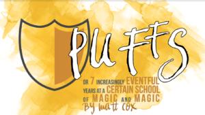 Puffs @ Elm Street Cultural Arts Village