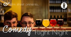 Elm Street Presents Comedy Flight Night @ Reformation Brewery