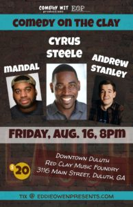 Comedy Wit & EOP present family friendly Comedy on the Clay in Downtown Duluth @ Red Clay Music Foundry