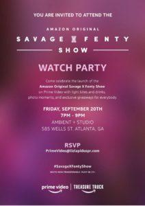 Amazon Original Savage X Fenty Watch Party - This Friday @ Ambient + Studio