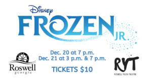 Frozen JR. @ Roswell Cultural Arts Center