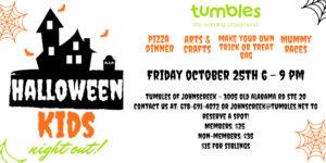 Halloween Kids Night Out @ Tumbles Johns Creek