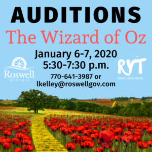 Roswell Youth Theatre - Wizard of Oz Auditions! @ Roswell Cultural Arts Center