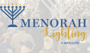 Menorah Lighting at Avalon @ Boulevard East Courtyard at Avalon